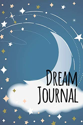 Dream Journal for Beginners-Daily Prompts Guided Notebook-Self Help Journaling 6″x9″ 110 Pages Book 25: Lucid Dreaming Notebook-Write & Draw Dreams Interpretation Diary-Remember & Record Your Dreams