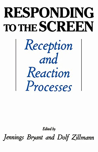 Responding To the Screen: Reception and Reaction Processes (Routledge Communication Series) (Screen Reception)
