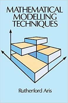 Book Mathematical Modelling Techniques (Dover Books on Computer Science) by Rutherford Aris (2003-03-17)