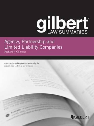 Gilbert Law Summary on Agency, Partnership and LLCs (Gilbert Law Summaries)