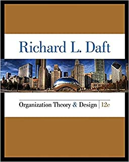 Organization Theory and Design: Richard L  Daft: 9781305629943