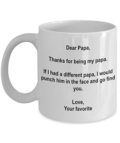 (Funny Father's Day Papa Gifts - I'd Punch Another Papa In The Face Coffee Mug - Gag Gift Cup From Your Favorite Child)