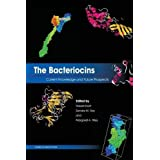 The Bacteriocins: Current Knowledge and Future Prospects