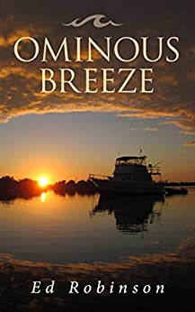 Ominous Breeze  (Trawler Trash  Book 8) by [Robinson, Ed]