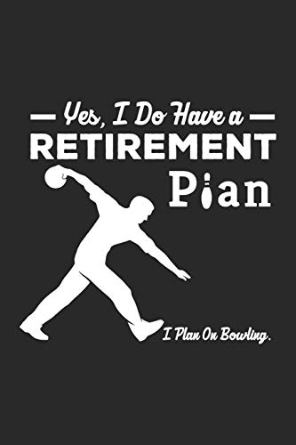 I Plan On Bowling: Funny Bowling Journal Notebook Gift (6 x 9) por Ben Roberts