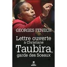 Lettre ouverte à Christiane Taubira, Garde des Sceaux (FIRST DOCUMENT)