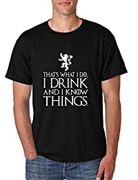 Allntrends Men's T Shirt That What I Do I Drink And I Know Things White