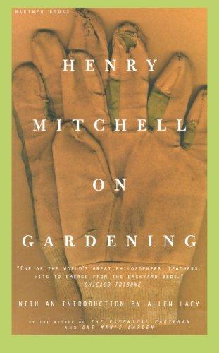 Henry Mitchell on Gardening by HOUGHTON MIFFLIN HARCOURT