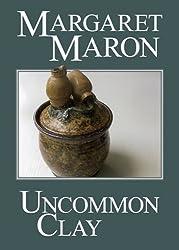 Uncommon Clay (A Deborah Knott Mystery Book 8)