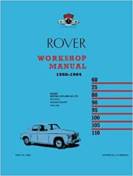 Book Rover Workshop Manual 1950-1964: Owners Manual by Brooklands Books Ltd (1963-07-31)
