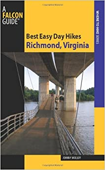 Best Easy Day Hikes Richmond, Virginia (Best Easy Day Hikes Series) Book Pdf