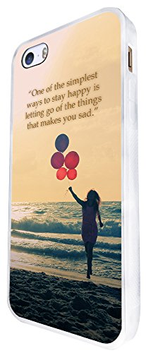 250 - One Of The Simplest Ways To Stay Happy Floating Balloons Design iphone SE - 2016 Coque Fashion Trend Case Coque Protection Cover plastique et métal - Blanc