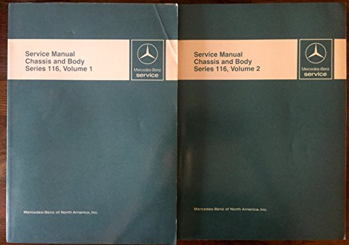 Mercedes Benz Service; Service Manual chassis and Body series 116, 1984; 2 book set (Series 116, Volume 1 & 2, Chassis and Body) ()