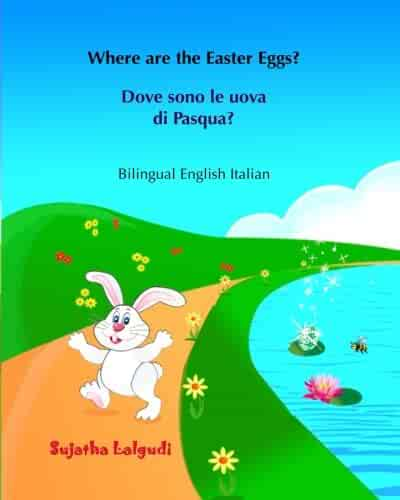 Childrens Book In Italian Where Are The Easter Eggs Dove Sono Le Uova Di