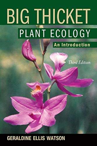 Big Thicket Plant Ecology: An Introduction, Third Edition (Temple Big Thicket Series)