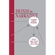 Deixis in Narrative: A Cognitive Science Perspective