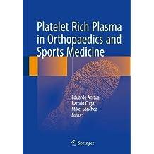 Platelet Rich Plasma in Orthopaedics and Sports Medicine