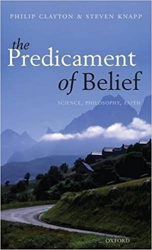 Book The Predicament of Belief: Science, Philosophy, and Faith by Philip Clayton (2011-12-31)