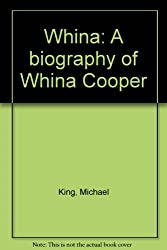 Whina: A biography of Whina Cooper