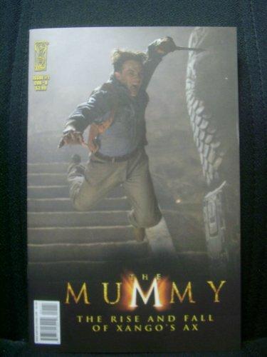Mummy Movie Prequel: Rise & Fall of Xango's Ax #1 pdf epub