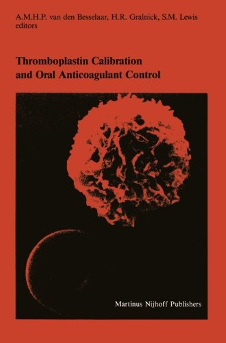 Thromboplastin Calibration and Oral Anticoagulant Control (Developments in Hematology and Immunology) - Hematology Control