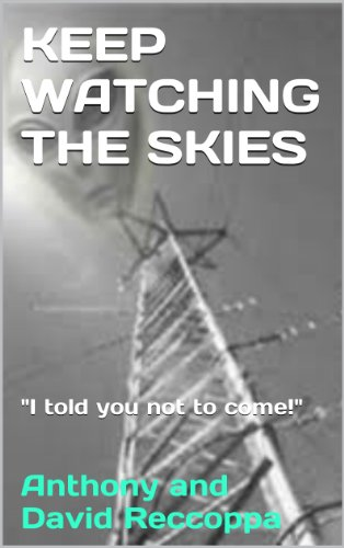 The Collins Chronicles; Keep Watching The Skies