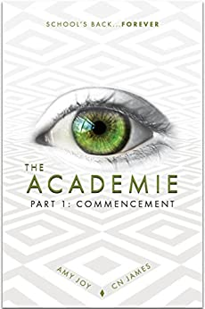 The Academie: Young Adult Dystopian Romance by [Joy, Amy, James, CN]