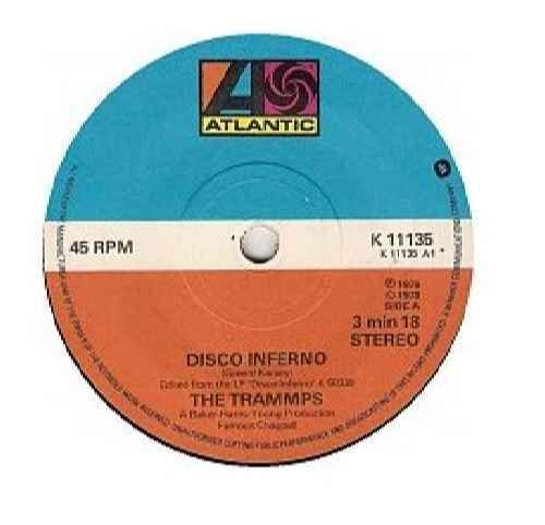 Disco Inferno / That's Where the Happy People Go, 45 RPM Single
