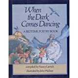 When the Dark Comes Dancing, Nancy Larrick, 0399208070