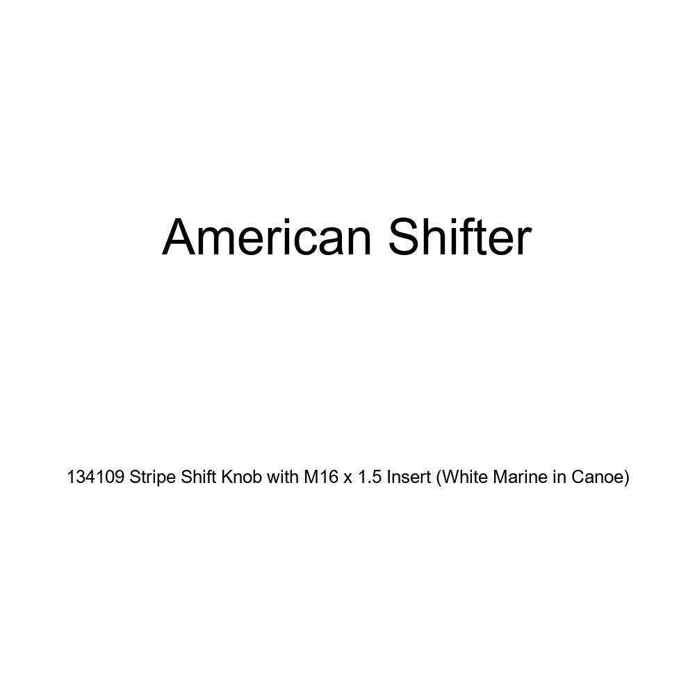 American Shifter 134109 Stripe Shift Knob with M16 x 1.5 Insert White Marine in Canoe