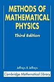 Methods of Mathematical Physics (Cambridge Mathematical Library)