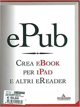 EPub. Crea ebook per iPad e altri eReader Argomenti generali: Amazon.es: Castro, Elizabeth: Libros en idiomas extranjeros
