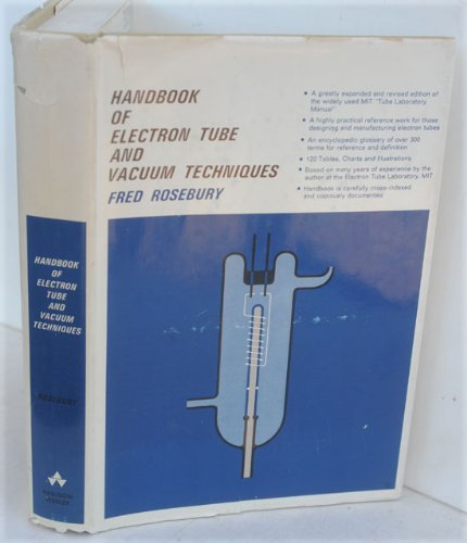 Handbook of Electron Tube and Vacuum Techniques
