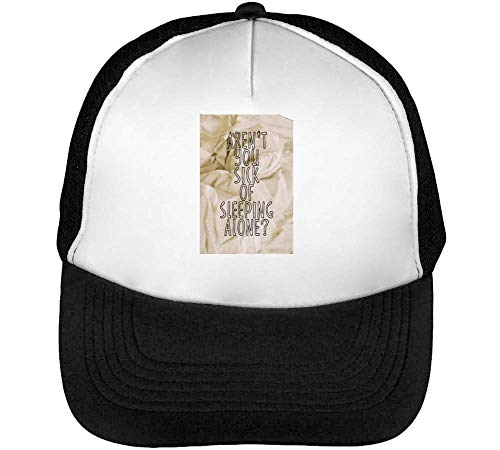 Sleeping Aren'T Of Snapback Beisbol Gorras Hombre You Alone Blanco Negro Tired OrxqEHtwr