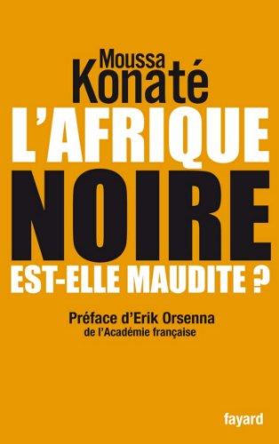 lafrique-noire-est-elle-maudite-preface-de-erik-orsenna-de-lacademie-francaise-documents-french-edit