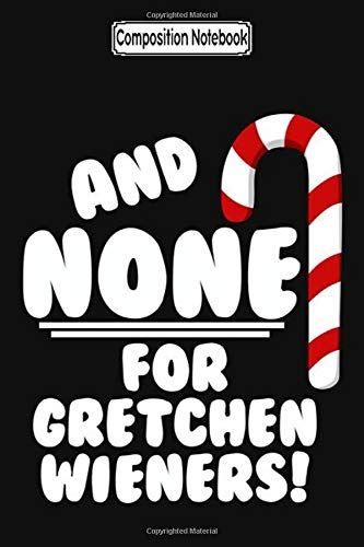 Composition Notebook And None For Gretchen Wieners Mean Girls Christmas Gift Journal Notebook Blank Lined Ruled 6x9 100 Pages Pdf Martiny Nickolasen 9798634616933 Amazon Com Books Gretchen wieners is one of the main characters in mean girls. amazon com