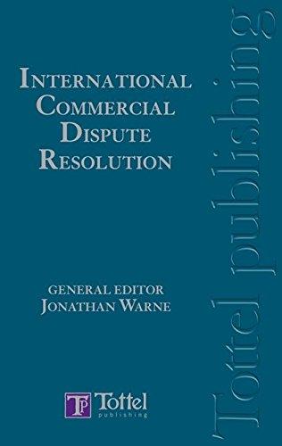 International Commercial Dispute Resolution ebook