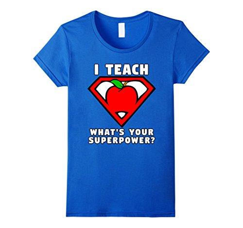 Superhero Shirts Womens (Womens I Teach What's Your Superpower Shirt Superhero Shirt Apple Medium Royal Blue)