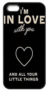 I'm In Love With You And All Your Little Things Phone Shell Cover Case for iPhone 5/5s