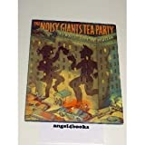 The Noisy Giants' Tea Party, Kate McMullan and Jim McMullan, 0062050176