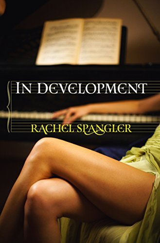 In Development by [Spangler, Rachel]