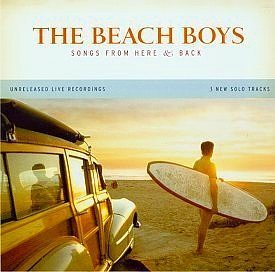 The Beach Boys: Songs From Here & Back [CD] [SPECIAL LIMITED EDITION]