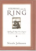 Stepping Into the Ring Fighting for Hope Over Despair in the Battle Against Breast Cancer