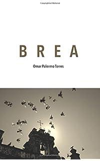 Brea (Spanish Edition)