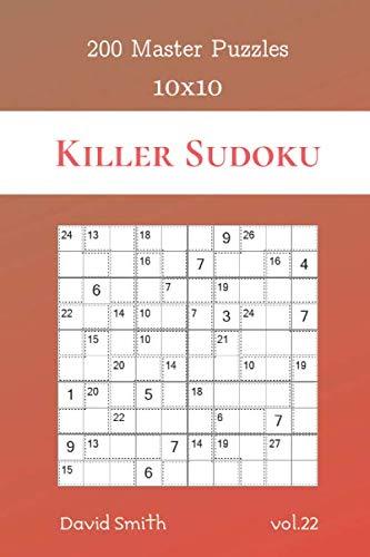 Killer Sudoku - 200 Master Puzzles 10x10 vol 22