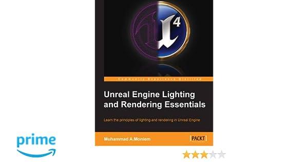 Amazon com: Unreal Engine Lighting and Rendering Essentials