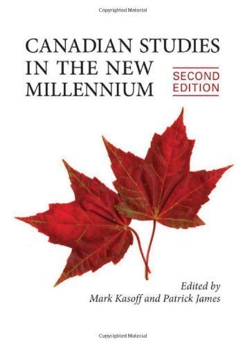 Canadian Studies in the New Millennium, Second Edition by Kasoff, Mark J. Published by University of Toronto Press, Scholarly Publishing Division 2nd (second) edition (2013) Paperback