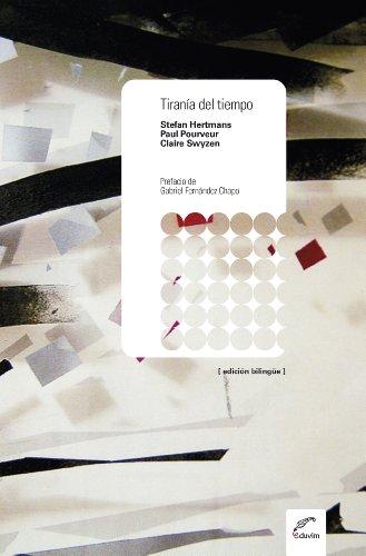 Tiranía del tiempo (Teatro Europeo Contemporáneo) (Spanish Edition) by [Hertmans,