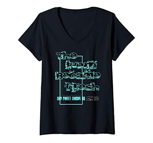 Womens THE WORD BECAME FLESH AND DWELT AMONG US V-Neck T-Shirt