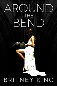 Around The Bend by Britney King ebook deal
